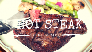 HOT STEAK
